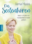 Cover-Bild zu Das Seelenhören (eBook) von Haas, Jana