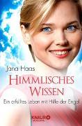 Cover-Bild zu Himmlisches Wissen von Haas, Jana
