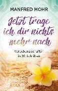 Cover-Bild zu Jetzt trage ich dir nichts mehr nach (eBook) von Mohr, Manfred
