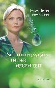 Cover-Bild zu Seelenbewusstsein in der Neuen Zeit (eBook) von Haas, Jana