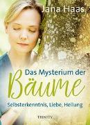 Cover-Bild zu Das Mysterium der Bäume von Haas, Jana