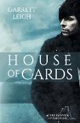 Cover-Bild zu HOUSE OF CARDS von Leigh, Garrett