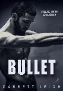 Cover-Bild zu Blue Boy: Bullet (eBook) von Leigh, Garrett