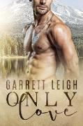 Cover-Bild zu Only Love (eBook) von Leigh, Garrett