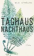 Cover-Bild zu Taghaus, Nachthaus (eBook) von Tokarczuk, Olga
