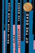 Cover-Bild zu Drive Your Plow Over the Bones of the Dead (eBook) von Tokarczuk, Olga