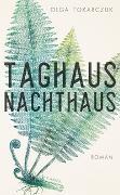 Cover-Bild zu Taghaus, Nachthaus von Tokarczuk, Olga
