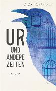 Cover-Bild zu Ur und andere Zeiten (eBook) von Tokarczuk, Olga