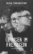 Cover-Bild zu Übungen im Fremdsein (eBook) von Tokarczuk, Olga