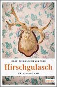 Cover-Bild zu Hirschgulasch von Graf-Riemann, Lisa