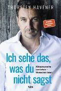 Cover-Bild zu Ich sehe das, was du nicht sagst von Havener, Thorsten