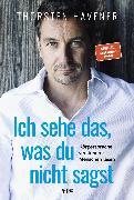Cover-Bild zu Ich sehe das, was du nicht sagst (eBook) von Havener, Thorsten