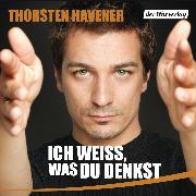 Cover-Bild zu Ich weiß, was du denkst (Audio Download) von Havener, Thorsten