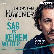 Cover-Bild zu Sag es keinem weiter (Audio Download) von Havener, Thorsten