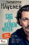Cover-Bild zu Sag es keinem weiter (eBook) von Havener, Thorsten