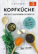 Cover-Bild zu Kopfküche. Das Anti-Alzheimer-Kochbuch (eBook) von Nehls, Michael