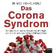 Cover-Bild zu Das Corona-Syndrom (Audio Download) von Nehls, Michael