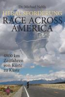 Cover-Bild zu Herausforderung Race Across America von Nehls, Michael
