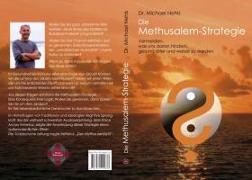 Cover-Bild zu Die Methusalem-Strategie von Nehls, Michael