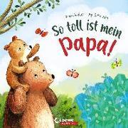 Cover-Bild zu So toll ist mein Papa! von Reider, Katja