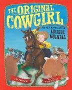 Cover-Bild zu The Original Cowgirl: The Wild Adventures of Lucille Mulhall von Lang, Heather