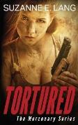 Cover-Bild zu Tortured von Lang, Suzanne E.