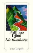 Cover-Bild zu Die Rastlosen von Djian, Philippe