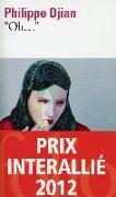 """Cover-Bild zu """"Oh..."""" Prix Interallié 2012 von Djian, Philippe"""