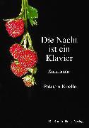 Cover-Bild zu Die Nacht ist ein Klavier (eBook) von Koelle, Patricia