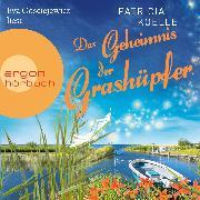 Cover-Bild zu Das Geheimnis der Grashüpfer - Die Inselgärten-Reihe, (Ungekürzt) (Audio Download) von Koelle, Patricia