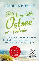 Cover-Bild zu Die komplette Ostsee-Trilogie (eBook) von Koelle, Patricia