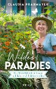 Cover-Bild zu Wildes Paradies von Praxmayer, Claudia