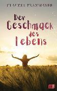 Cover-Bild zu Der Geschmack des Lebens (eBook) von Praxmayer, Claudia