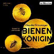 Cover-Bild zu Bienenkönigin (Audio Download) von Praxmayer, Claudia