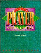 Cover-Bild zu Bible Prayer Study Course von Hagin, Kenneth E.