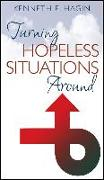 Cover-Bild zu Turning Hopeless Situations von Hagin, Kenneth E.