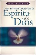 Cover-Bild zu Como Puede Ser Dirigido Por El Espiritu de Dios (How You Can Be Led by the Spirit of God) von Hagin, Kenneth E.