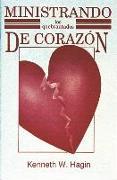 Cover-Bild zu Ministrando Los Quebrantados de Corazon (Ministering to the Brokenhearted) von Hagin, Kenneth E.