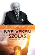 Cover-Bild zu NYELVEKEN SZÓLÁS (eBook) von E. Hagin, Kenneth