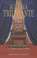 Cover-Bild zu La Iglesia Triunfante: Dominio Sobre Todos los Poderes de las Tinieblas = The Triumphant Church von Hagin, Kenneth E.