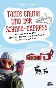 Cover-Bild zu Tante Emma und der Schnee-Express (eBook) von Bessi, Emma
