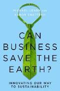 Cover-Bild zu Can Business Save the Earth? (eBook) von Lenox, Michael