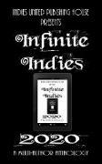 Cover-Bild zu Infinite Indies 2020 (eBook) von House, Indies United Publishing