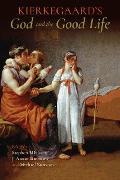 Cover-Bild zu Kierkegaard's God and the Good Life (eBook) von Simmons, J. Aaron (Hrsg.)