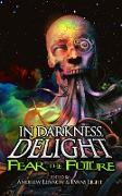 Cover-Bild zu Fear the Future (In Darkness, Delight, #3) (eBook) von Jillette, Penn