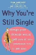 Cover-Bild zu Why You're Still Single (eBook) von Katz, Evan Marc