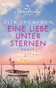 Cover-Bild zu Eine Liebe unter Sternen - Stonebridge Island 3 (eBook) von Thompson, Ella