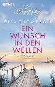 Cover-Bild zu Ein Wunsch in den Wellen - Stonebridge Island 1 von Thompson, Ella