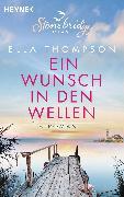 Cover-Bild zu Ein Wunsch in den Wellen - Stonebridge Island 1 (eBook) von Thompson, Ella