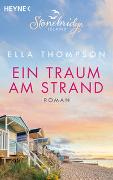 Cover-Bild zu Ein Traum am Strand - Stonebridge Island 2 von Thompson, Ella